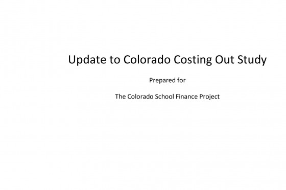 Colorado Costing Out Study Update