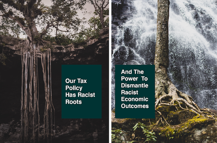 Racist Roots of Tax Policy Webinar
